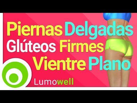 Piernas Delgadas, Glúteos Firmes y Vientre Plano | 25 Minutos - YouTube
