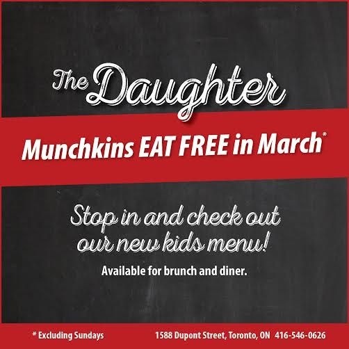Kids Eat Free in March @ The Daughter!