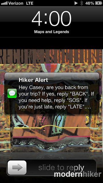 Hiker Alert - a web service that lets hikers leave detailed itineraries for friends and family, then automatically sends them alerts if you don't check in when scheduled. I am making everyone use this!