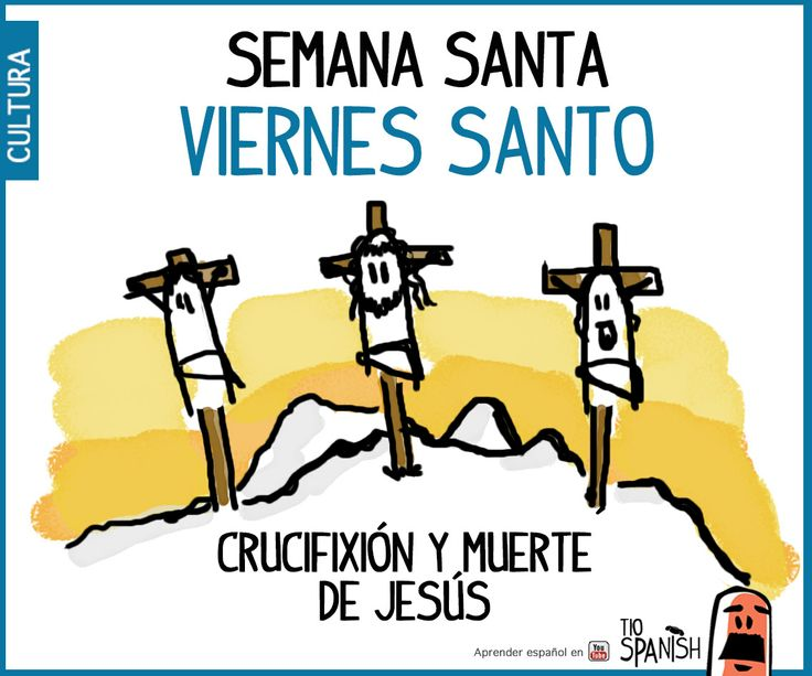 Viernes Santo, muerte de Jesús. Semana santa, pascuas