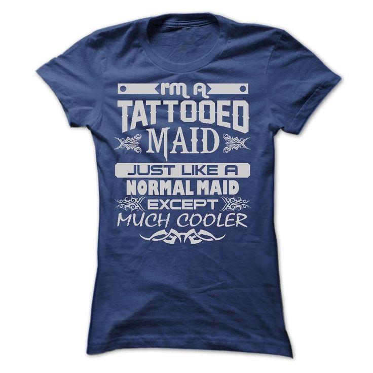 TATTOOED MAID - AMAZING T SHIRTS T Shirt, Hoodie, Sweatshirt