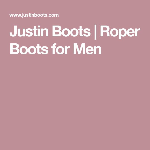 Justin Boots   Roper Boots  for Men