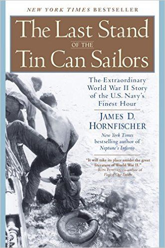 The Last Stand of the Tin Can Sailors: The Extraordinary World War II Story of…