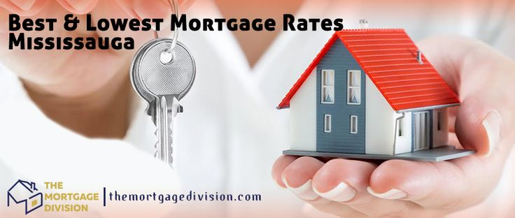 BEST & LOWEST MORTGAGE RATES MISSISSAUGA
