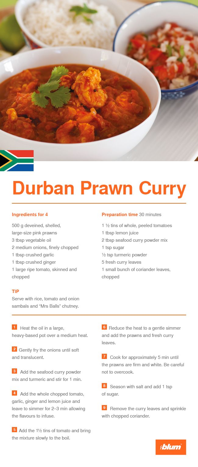 """Try this main course recipe from Blum's agency in South Africa: Durban prawn Curry. The special thing about this recipe is that it is a typical Durban curry with an Indian influence. Serve with rice, tomato and onion sambals and """"Mrs Balls"""" chutney."""