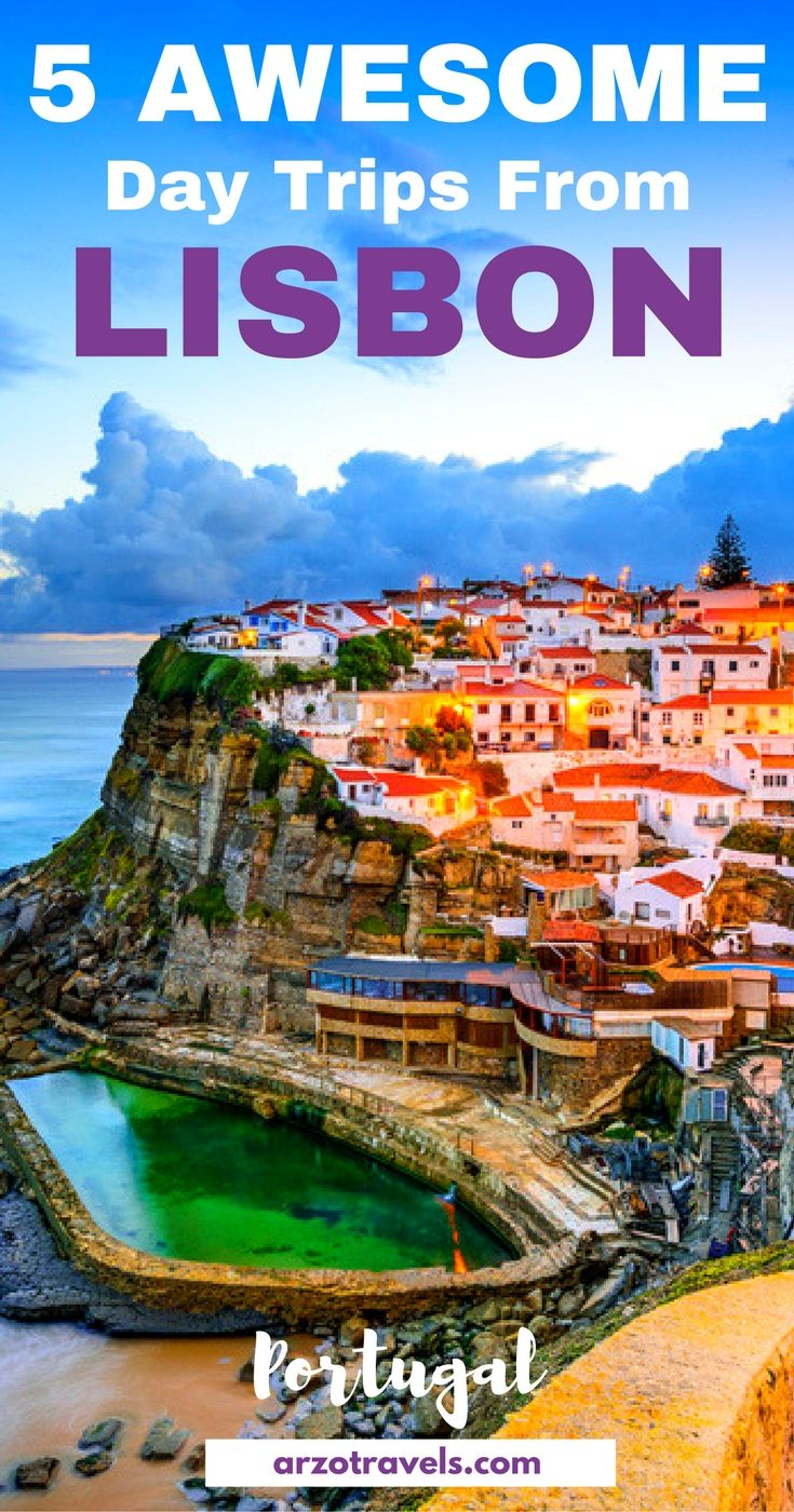 Discover 5 places around Lisbon, Portugal. Day trip ideas from Lisbon. Azenhos do Mar,