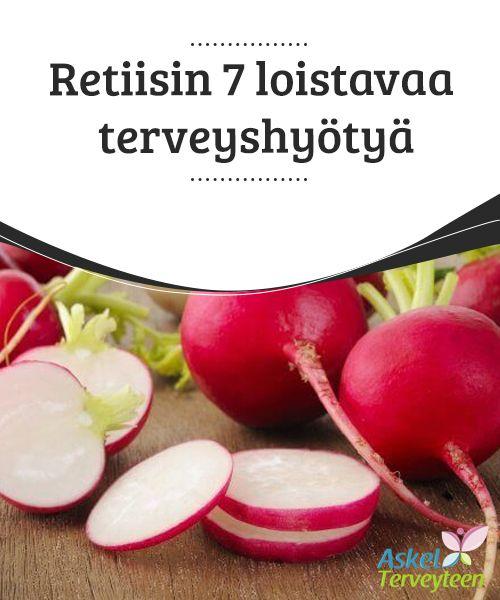 Retiisin 7 loistavaa terveyshyötyä   #Retiisin väri kertoo, että siinä on #runsaasti #flavonoideja.  #Luontaishoidot