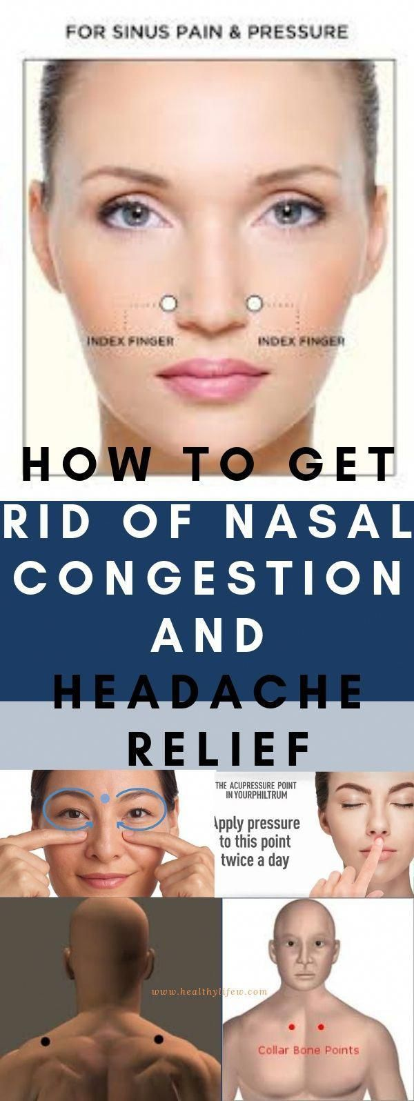 Nasal congestion and headache can be very difficult to get ...