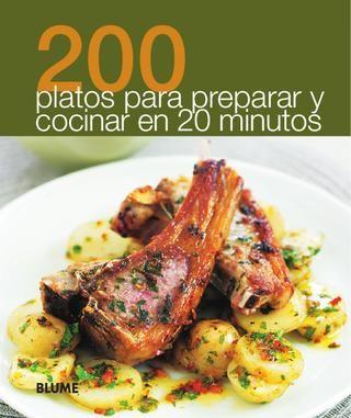 200 platos para preparar en 20 minutos