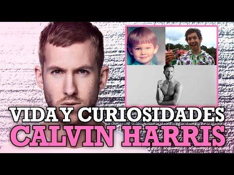 CALVIN HARRIS: Vida y Curiosidades - YouTube