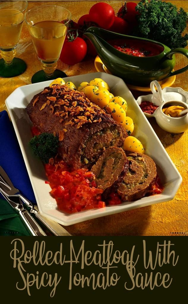 Rolled Meatloaf With Spicy Tomato Sauce Meat Hearty In 2020 Spicy Tomato Sauce Meatloaf Top Recipes