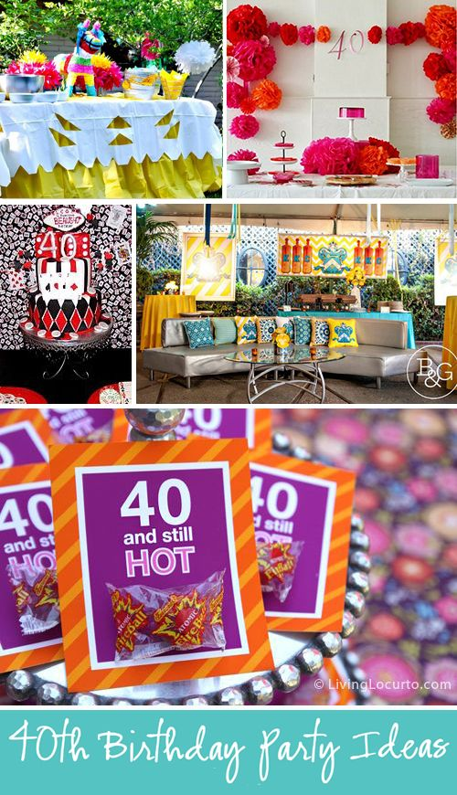 10 Amazing 40th Birthday Party Ideas LivingLocurto