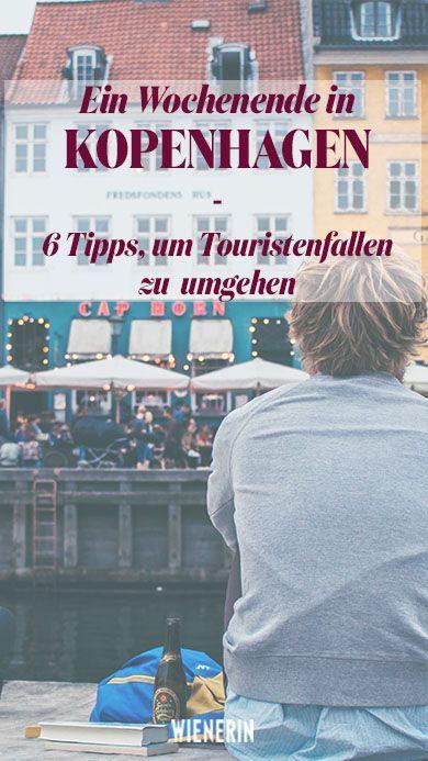 6 Geheimtipps, die deine Reise nach Kopenhagen unvergesslich machen