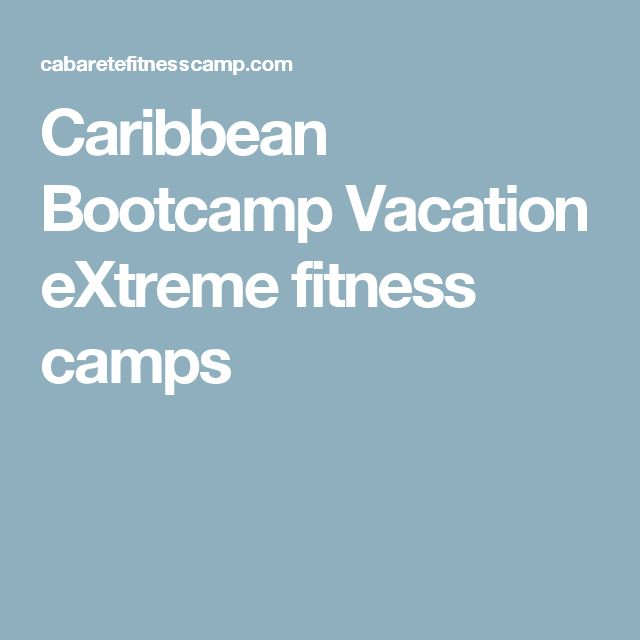 Caribbean Bootcamp Vacation eXtreme fitness camps