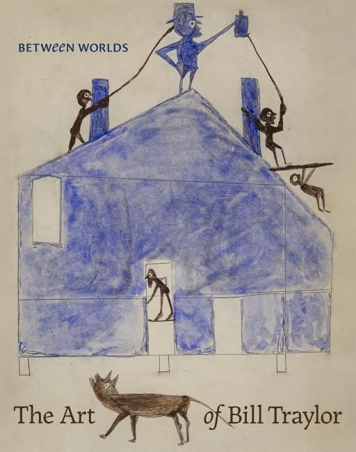 Between Worlds: The Art of Bill Traylor | Smithsonian