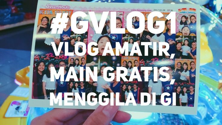 #GVLOG1 - Amateur Vlog, Playing for Free, Being Crazy at GI