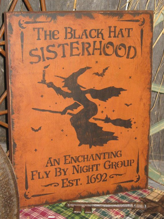 """Primitive Lg Holiday Wooden Hand Painted Halloween Sign -  """" The Black Hat  SISTERHOOD  """"  Country  Rustic Folkart on Etsy, $16.95"""