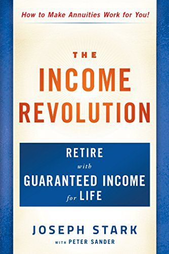 You've probably thought about where you will live in retirement and how you plan to spend your time. But do you know how much income you will need to pay for the type of retirement you want? With Social Security's uncertain future, as well as the increasing cost of healthcare, you need... more details available at https://insurance-books.bestselleroutlets.com/retirement-planning/product-review-for-the-income-revolution-retire-with-guaranteed-income-for-life/