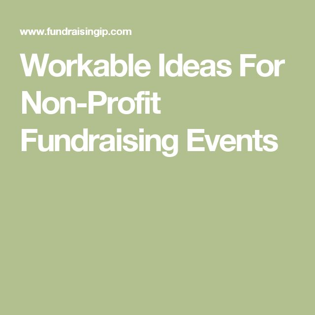 Workable Ideas For Non-Profit Fundraising Events