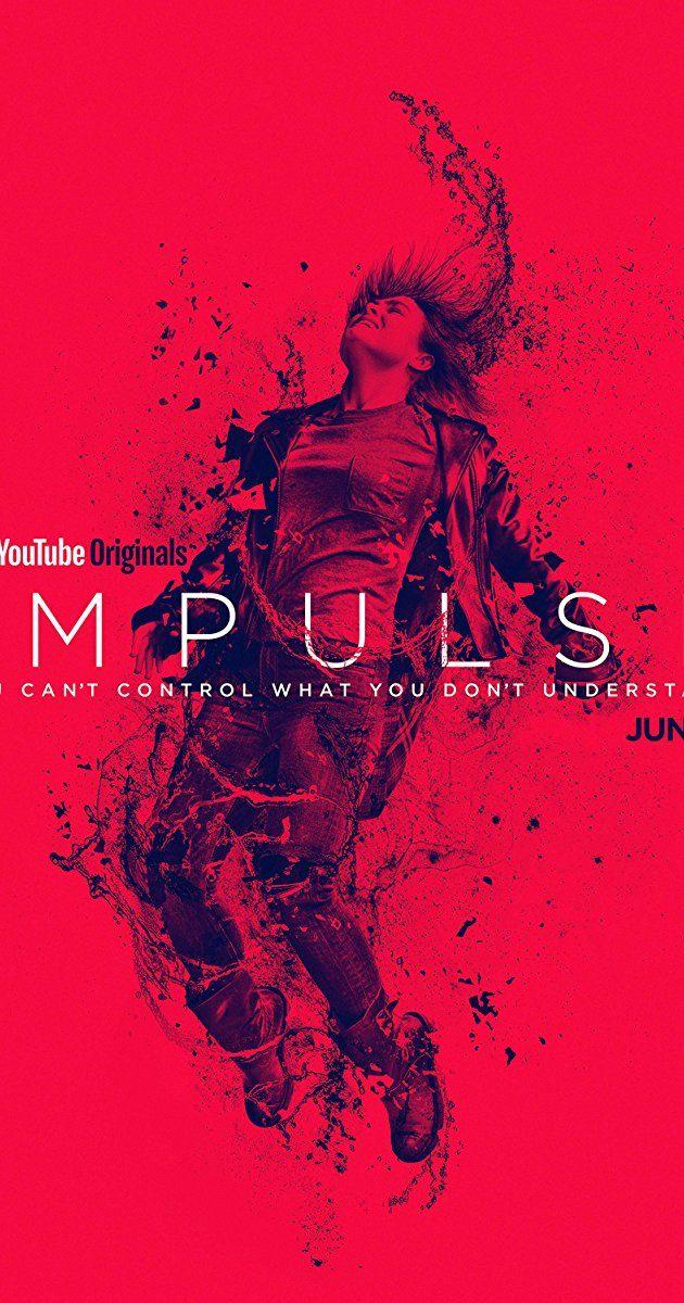 Impulse (TV Series 2018– ) - Impulse (TV Series 2018