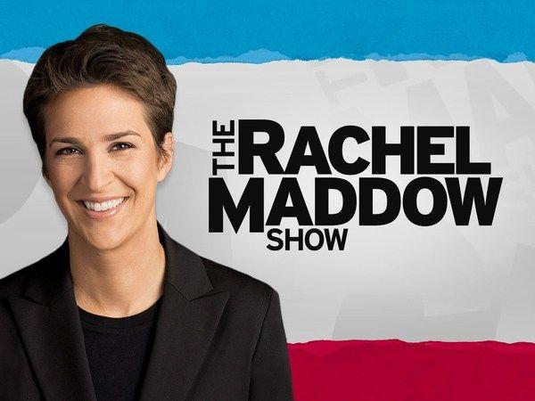 The Rachel Maddow Show ·