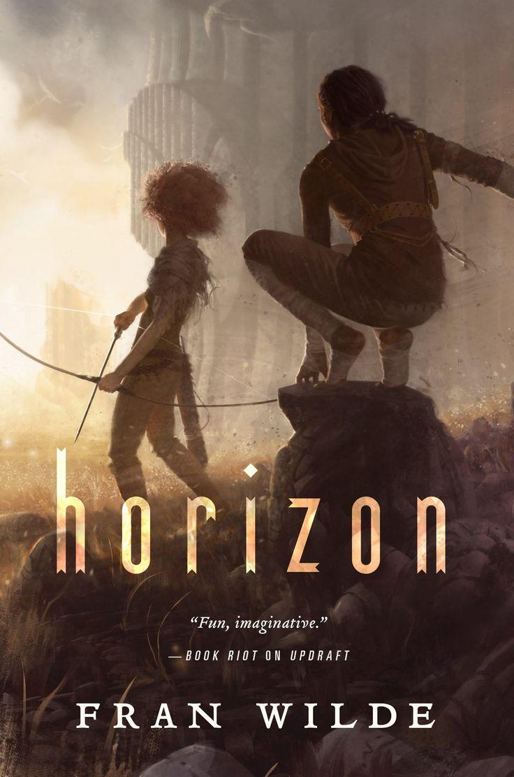 Horizon (bone Universe #3): Fran Wilde: Hardcover: 400 Pages Publisher