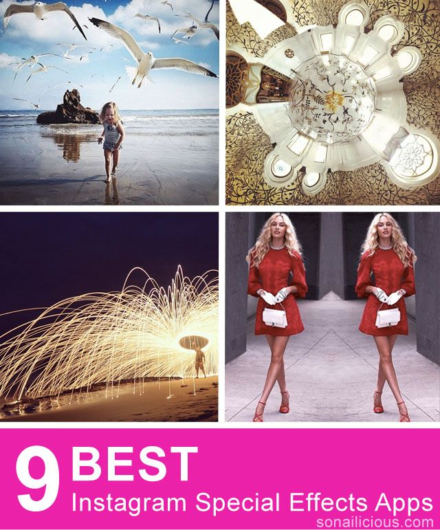 9 Best Instagram Editing Apps For Special Effects | SoNailicious