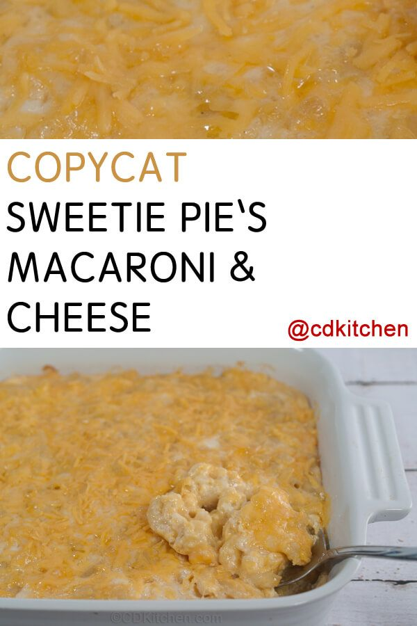 As featured on the Food Network's Diners, Drive-ins, and Dives, the famous mac and cheese from Sweetie Pie's. | CDKitchen.com
