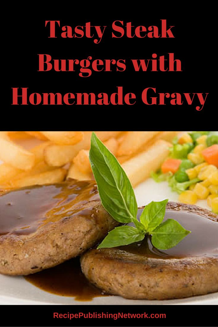 If you like you burgers bun less and with gravy instead of the more traditional way this is a recipe that might appeal to you instead of burgers on a bun.