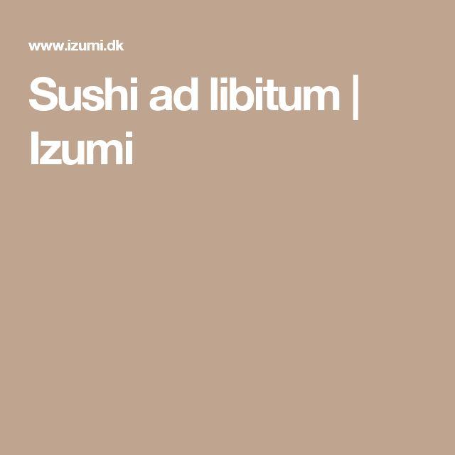 Sushi ad libitum   Izumi