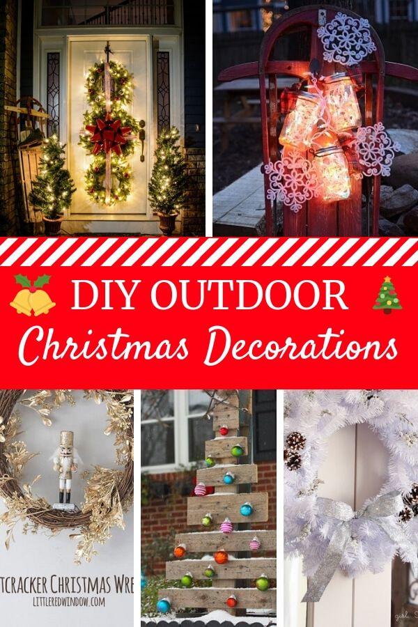 DIY Outdoor Christmas Decorations - Simple Outdoor Christmas Decorations to  Make #christmasdecorations - DIY Outdoor Christmas Decorations AbsoluteChristmas Pinterest