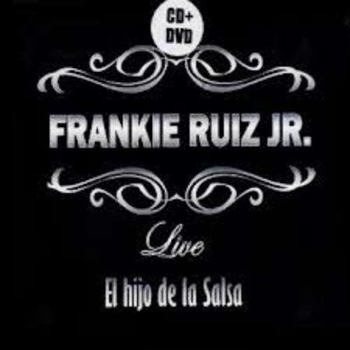 El hijo de la Salsa (Live) - Frankie Ruiz Jr. (2013)