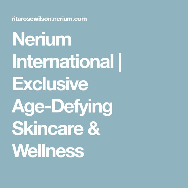 Nerium International | Exclusive Age-Defying Skincare & Wellness
