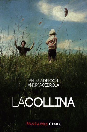 La Collina di Andrea Delogu, http://www.amazon.it/dp/B00I03M6SS/ref=cm_sw_r_pi_dp_6MM8sb0XXNEPB
