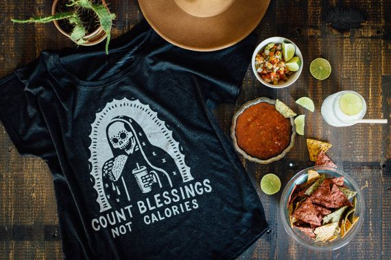Count Blessings Not Calories Tacos Soda  Slouchy Food Foodie Dolman Tee