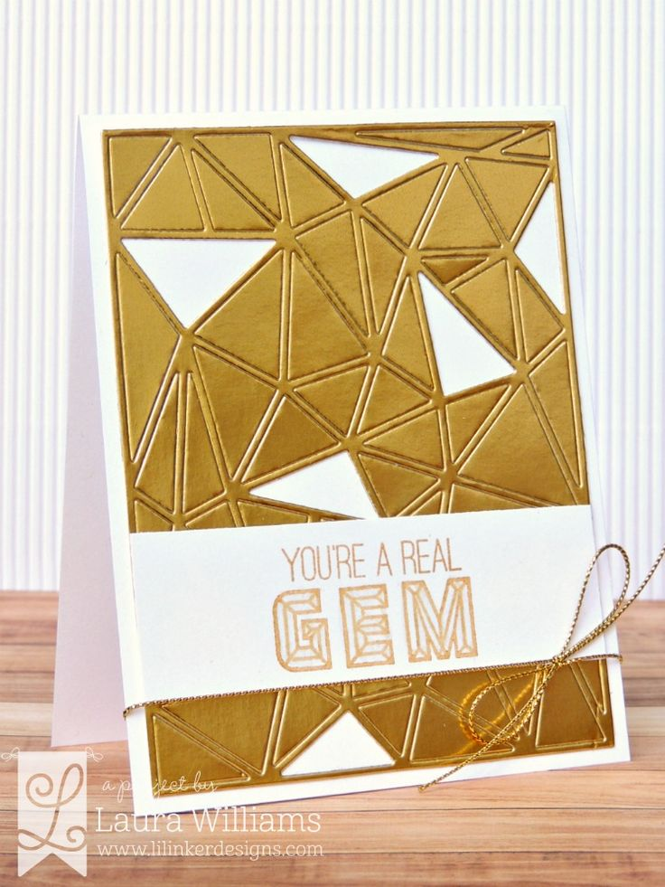 card by Laura Williams: You're a Real Gem {Lil' Inker Designs} featuring Girl's Best Friend stamps, Cover Up Die: Faceted,  and Alphabet Gems stamps