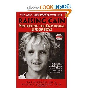 Raising Cain: Protecting the Emotional Life of Boys: Worth Reading, Amazon Com, Michael Thompson, Raising Cain, Books Worth, Raising Boys, Emotional Life