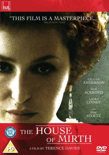 The House Of Mirth [DVD] [2000]: Amazon.co.uk: Gillian Anderson, Dan Aykroyd, Eleanor Bron, Terry Kinney, Anthony LaPaglia, Laura Linney, Jo...