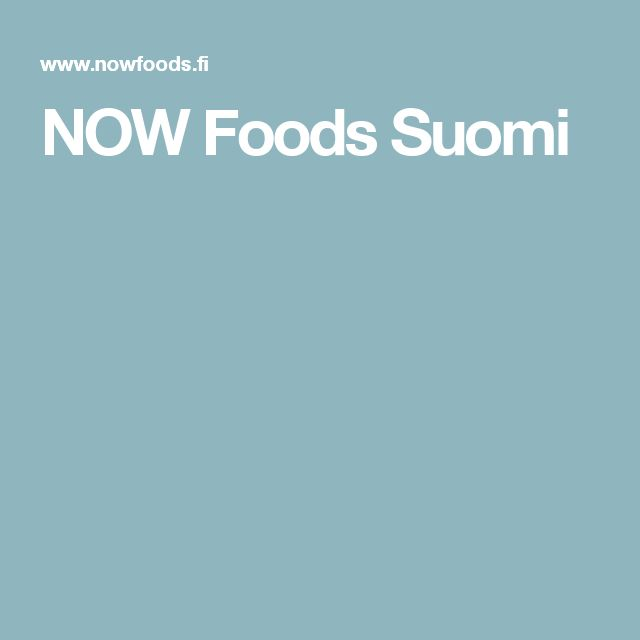 NOW Foods Suomi