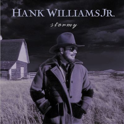 Hank Williams Jr. | Stormy | CD 2469 | http://catalog.wrlc.org/cgi-bin/Pwebrecon.cgi?BBID=4026631