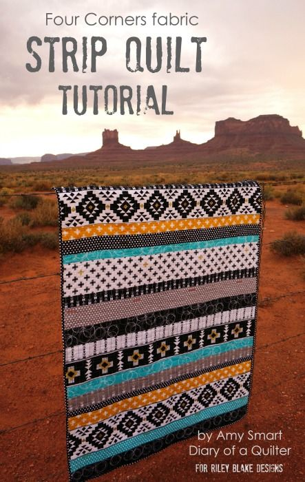 Strip Quilt tutorial - Four Corners fabric from Riley Blake Designs gives a southwest, modern design in black and white, teal, and gold.