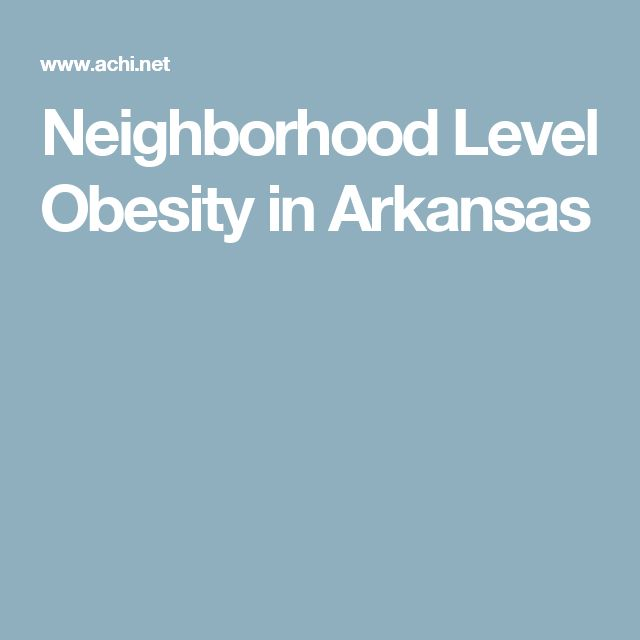 Neighborhood Level Obesity in Arkansas