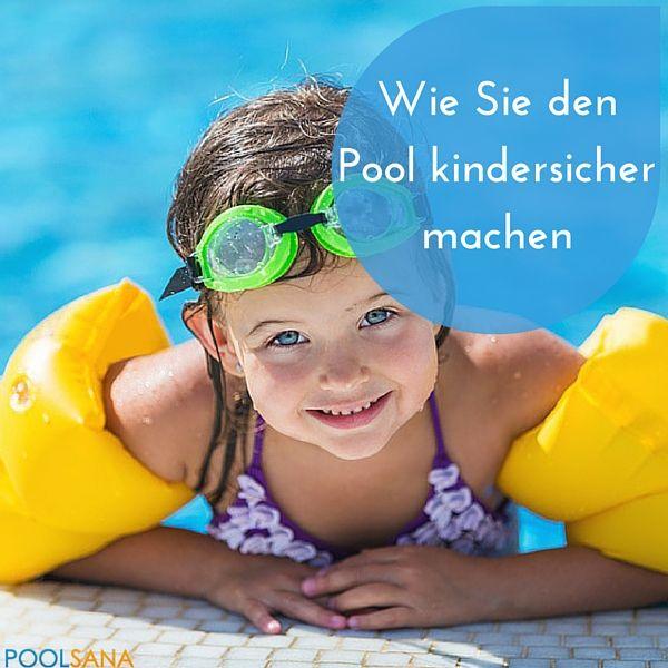 Tipps, Tricks & Equipment damit der Pool kindersicher wird #sicherheit #pool