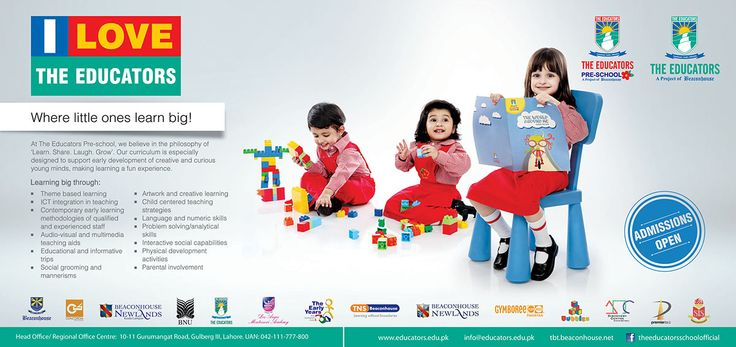 "Print ad for ""I Love The Educators"" Admission Campaign 2014 for Pre-School, published in Daily Dunya and Daily Awsaf Newspaper on August 31, 2014."