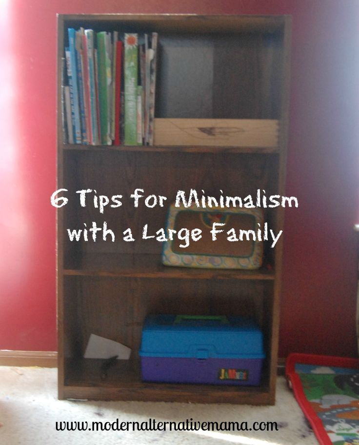 """Minimalism with a large family isn't an easy thing to do. Try these six tips to keep your """"things"""" to a minimum and enjoy more freedom."""