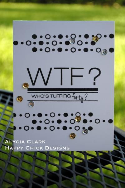 WTF? by Alyciajo421 - Cards and Paper Crafts at Splitcoaststampers