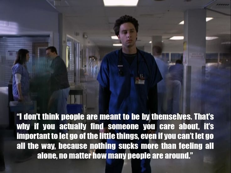 Image result for JD scrubs lonely quote