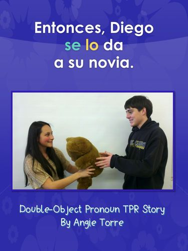 78 best tprs images on pinterest spanish classroom spanish class spanish double object pronoun tpr story power point fandeluxe Image collections