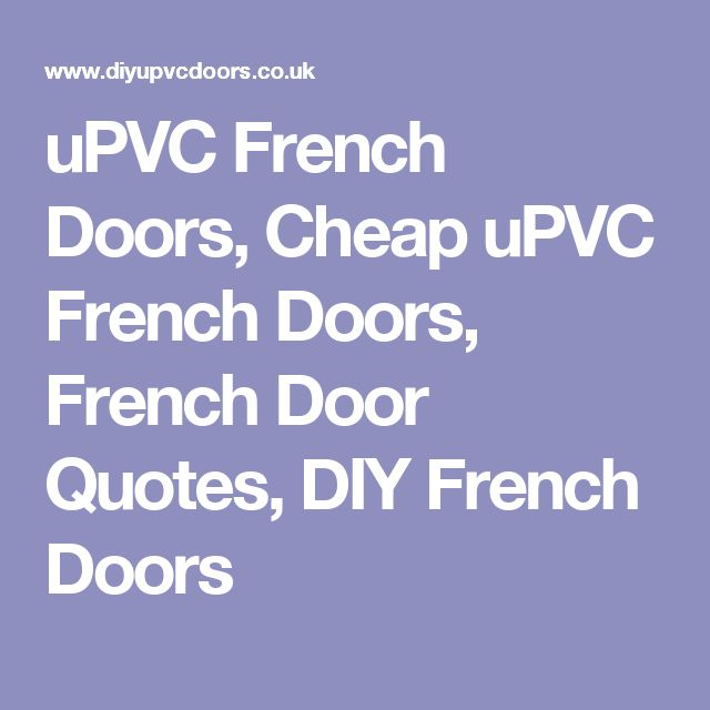 17 Best Ideas About Upvc French Doors On Pinterest Upvc Patio Doors Upvc Bifold Doors And