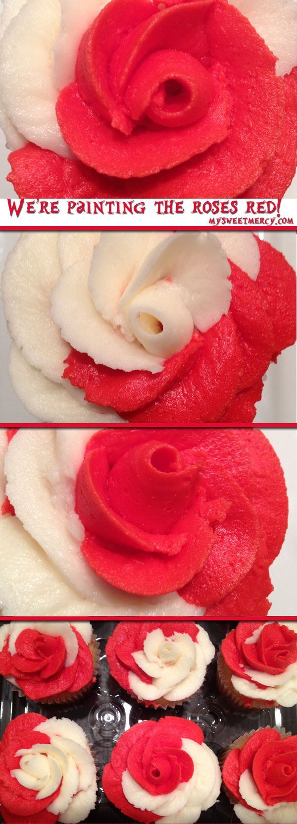"""5 Tips to Make the Best Multi-Colored Roses. Alice in Wonderland red """"painted"""" cupcakes :) #cupcakes"""
